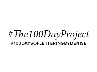 The 100 Day Project by Denise