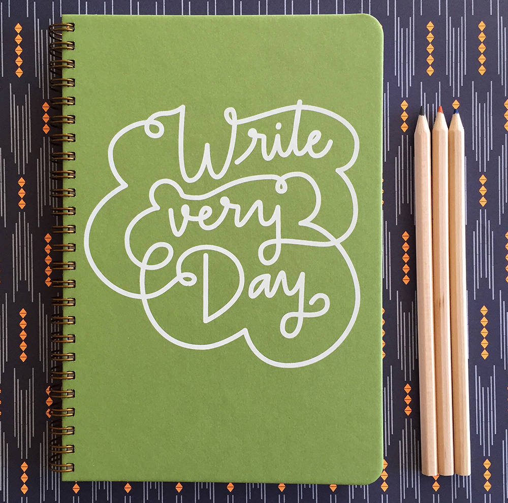 Write Every Day by Denise Laborde